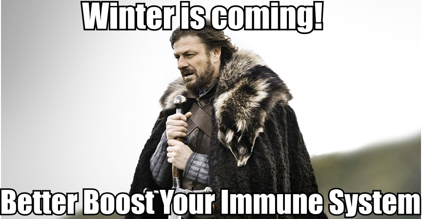 Winter Is Coming! How To Boost Your Immune System